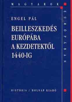 Beilleszkedés Európába