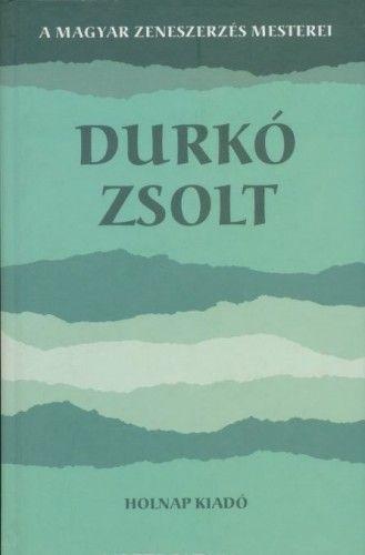 Durkó Zsolt - Gerencsér Rita pdf epub