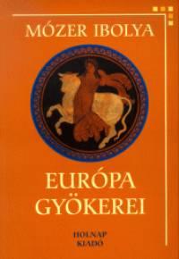 Európa gyökerei