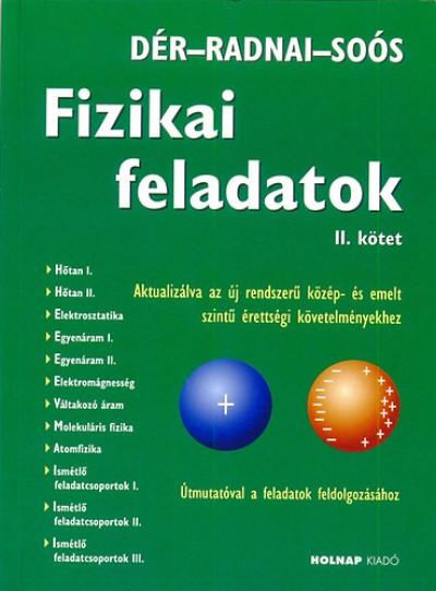Fizikai feladatok II. kötet