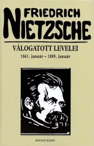 Friedrich Nietzsche válogatott levelei