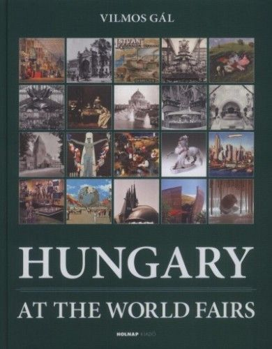 Hungary at the World Fairs