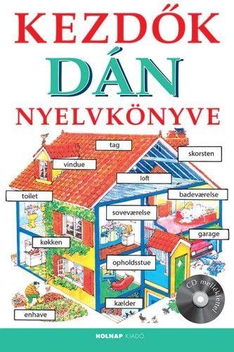 Kezdők dán nyelvkönyve + CD