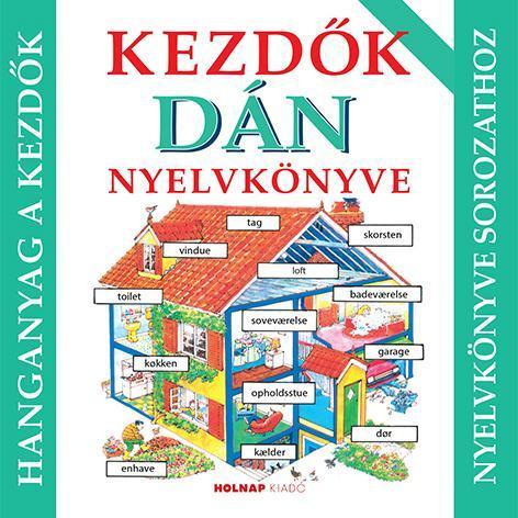 Kezdők dán nyelvkönyve - hanganyag