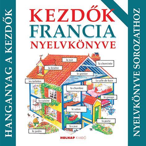 Kezdők francia nyelvkönyve - hanganyag