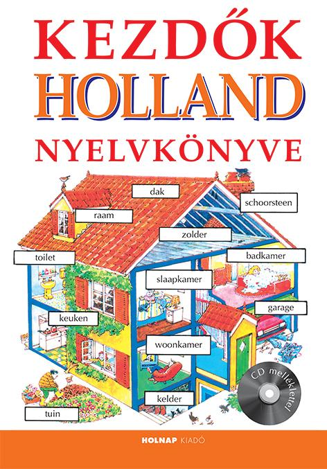 Kezdők Holland Nyelvkönyve CD melléklettel