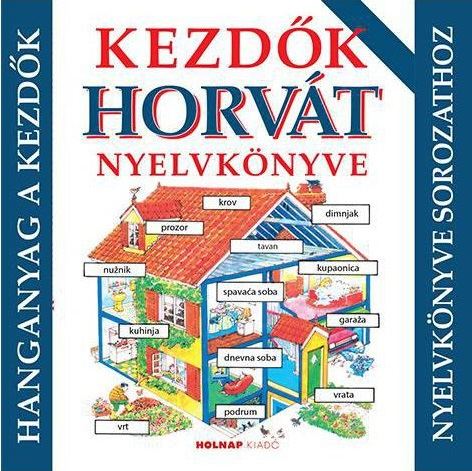 Kezdők horvát nyelvkönyve - Hanganyag