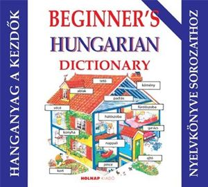 Kezdő magyar nyelvkönyv angoloknak (beginner's) -  hanganyag