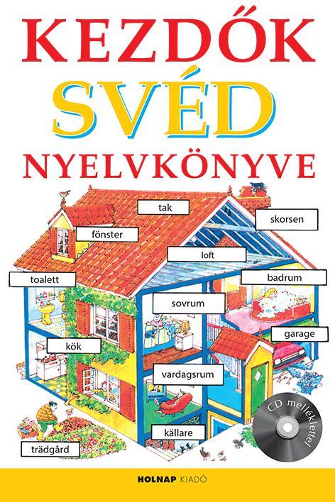 Kezdők Svéd Nyelvkönyve - CD melléklettel