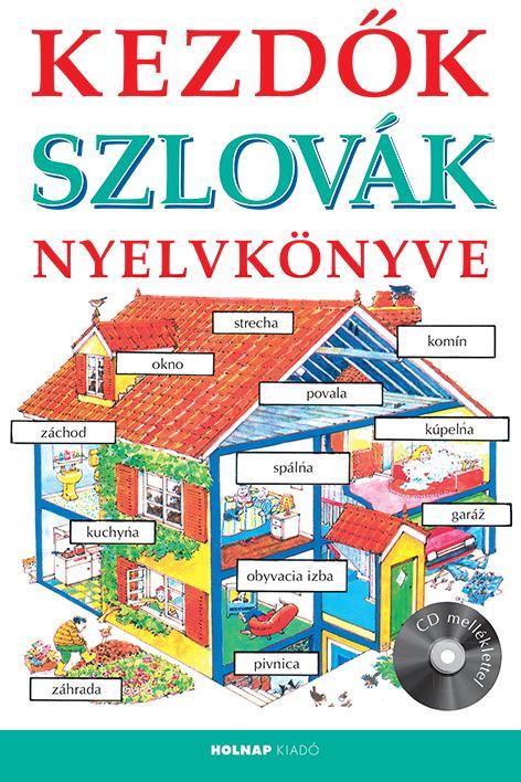 Kezdők Szlovák Nyelvkönyve - CD melléklettel