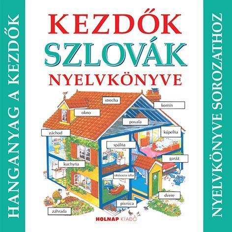 Kezdők Szlovák nyelvkönyve - Hanganyag