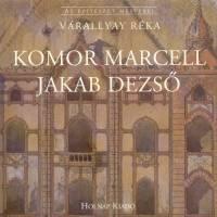Komor Marcell - Jakab Dezső