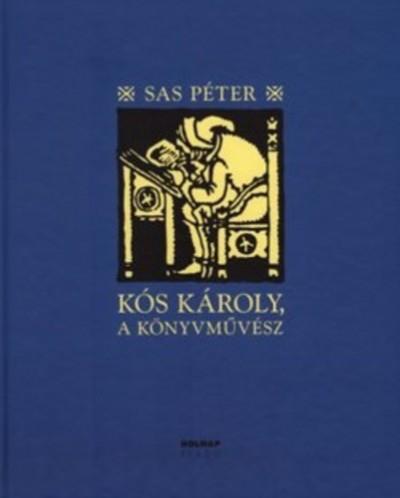 Kós Károly, a könyvművész