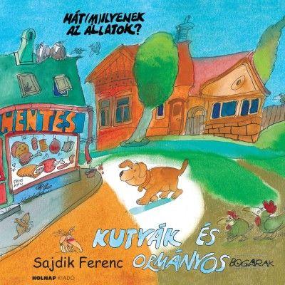 Kutyák és ormányosbogarak - Sajdik Ferenc pdf epub
