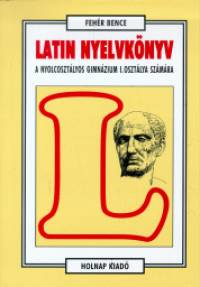 Latin nyelvkönyv I: