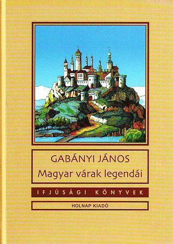 Magyar várak legendái -  pdf epub