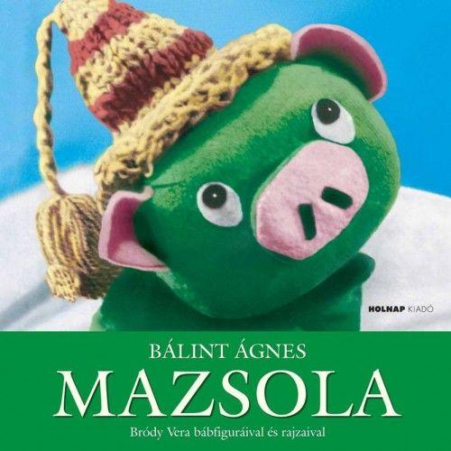 Mazsola - Bálint Ágnes pdf epub