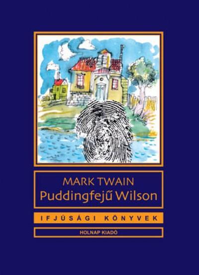Puddingfejű Wilson