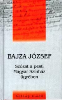 Szózat a pesti Magyar Színház ügyében - Bajza József pdf epub
