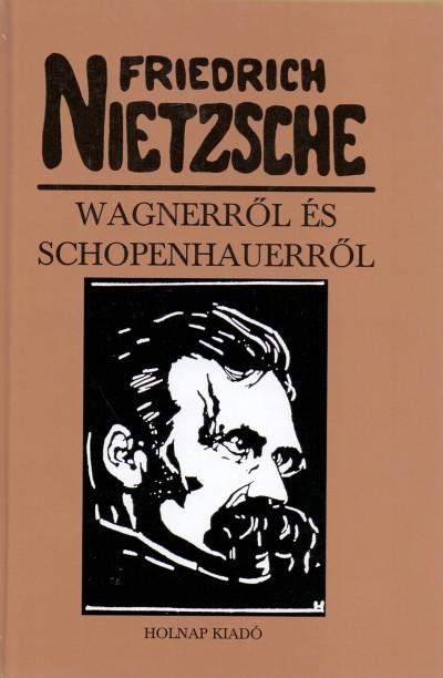 Wagnerről és Schpoenhauerről