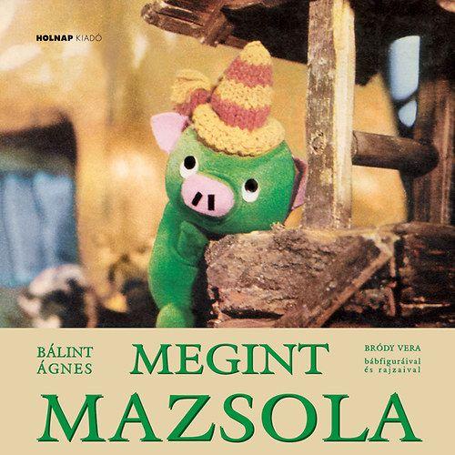 Megint Mazsola - Bálint Ágnes pdf epub