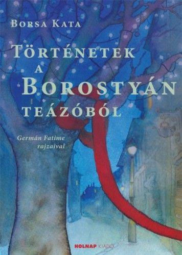Történetek a Borostyán teázóból