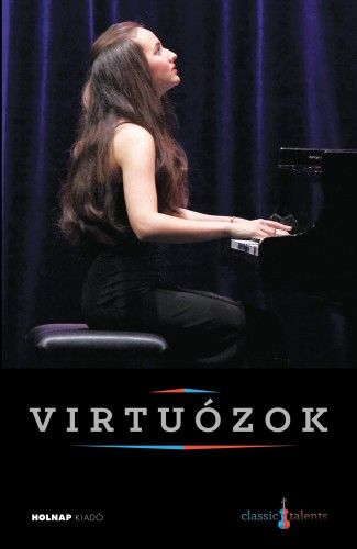 Virtuózok - Gyöngyösi Ivettel a borítón (CD melléklettel)