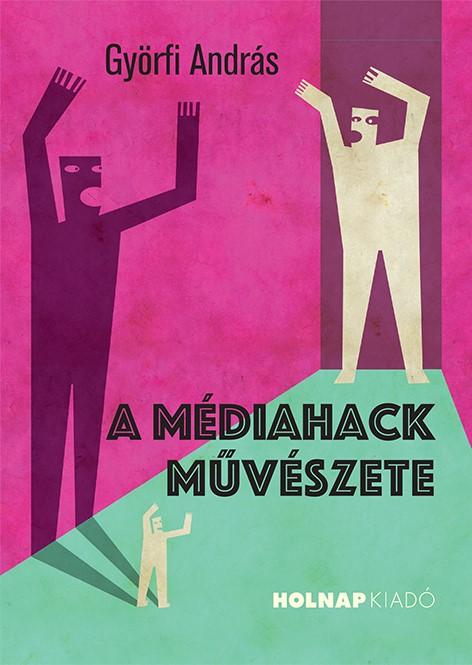 A médiahack művészete