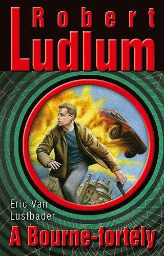 A Bourne-fortély - Robert Ludlum pdf epub