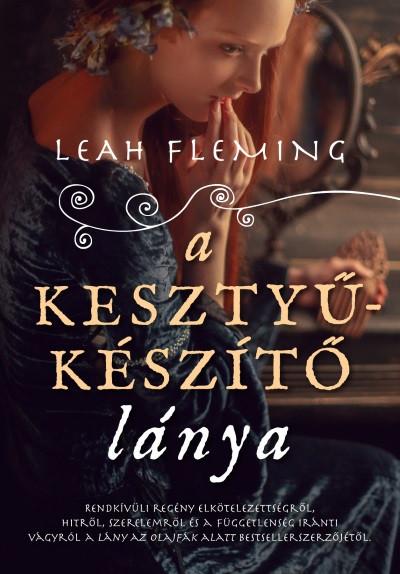 A kesztyűkészítő lánya - Leah Fleming  