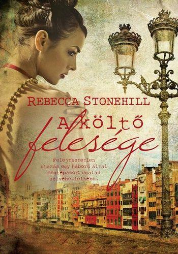Rebecca Stonehill - A költő felesége