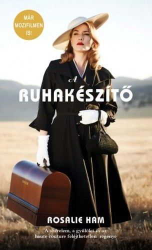 A ruhakészítő - Rosalie Ham |