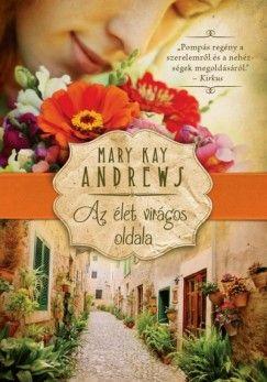 Az élet virágos oldala - Mary Kay Andrews pdf epub