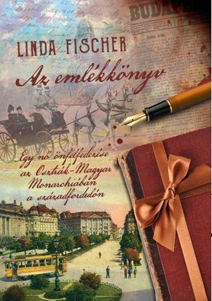 Az emlékkönyv - Egy nő önfelfedezése az Osztrák-Magyar Monarchiában a századfordulón
