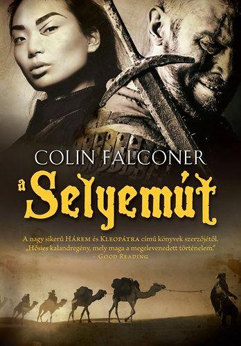 A Selyemút - Colin Falconer pdf epub