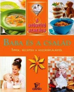 Baba és család - Tippek, receptek a hozzátáplálástól