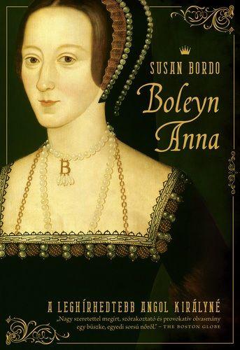 Boleyn Anna - Susan Bordo pdf epub