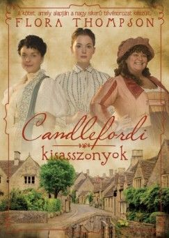 Candlefordi kisasszonyok - Flora Thompson pdf epub