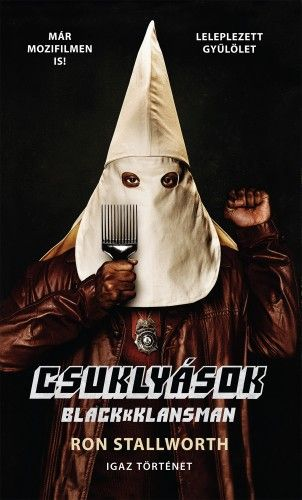 Csuklyások - BlacKkKlansman - Ron Stallworth |