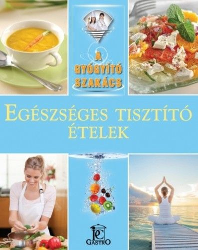 Egészséges tisztító ételek - Hargitai György pdf epub