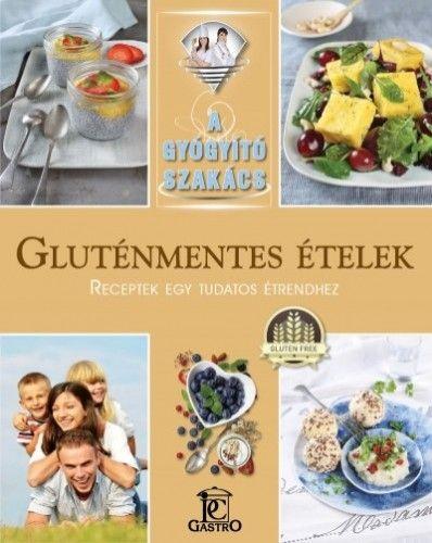 Gluténmentes ételek - Csigó Zita pdf epub