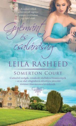 Gyémánt és csalárdság - Somerton Court 2. - Leila Rasheed pdf epub