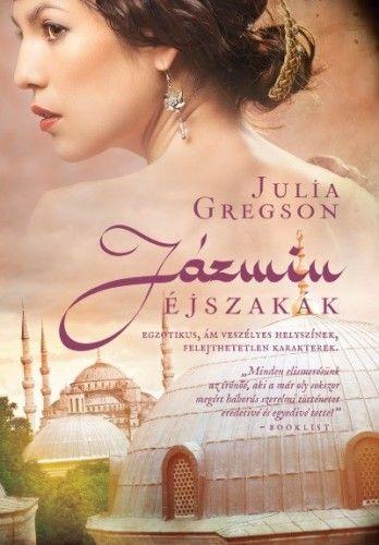 Jázmin éjszakák - Julia Gregson pdf epub