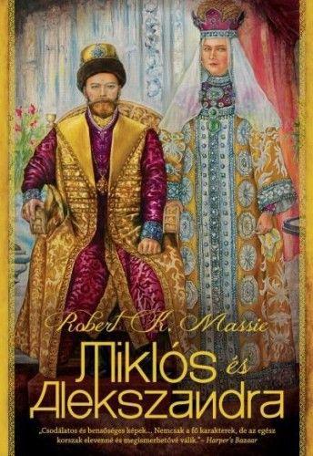 Miklós és Alexandra - Robert K. Massie |