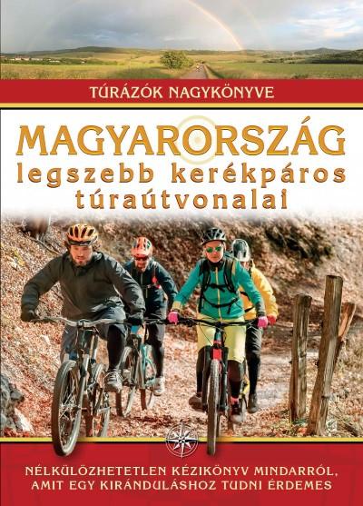 Magyarország legszebb kerékpáros túraútvonalai