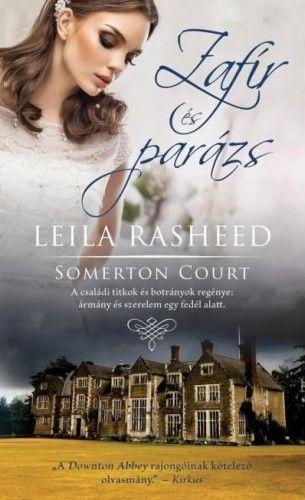 Zafír és parázs - Somerton Court 1. - Leila Rasheed pdf epub