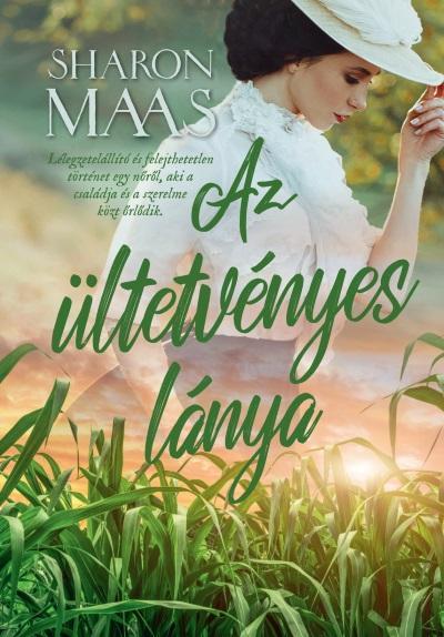 Az ültetvényes lánya - Sharon Maas pdf epub