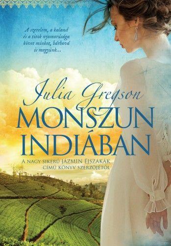 Monszun Indiában - Julia Gregson |