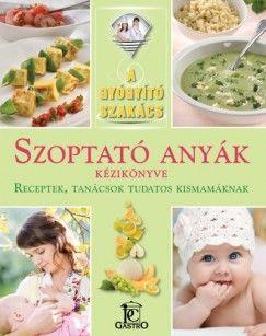 Szoptató anyák kézikönyve