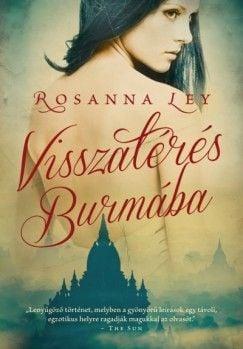 Visszatérés Burmába - Rosanna Ley pdf epub